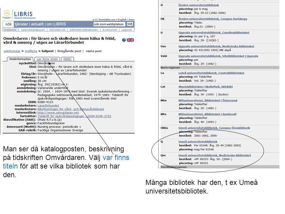 Beställ artikeln i biblioteket Använd formuläret Beställ artikel på http://www.ub.umu.se/enheter/ovikbibl/ http://www.ub.umu.se/enheter/ovikbibl/ fyll i alla fält.