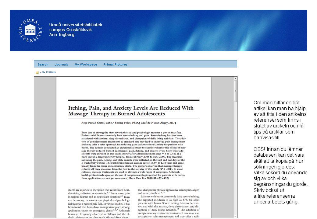 SportDiscus (8 samtida användare) Innehåller artiklar, böcker o avhandlingar med anknytning till sport Umeå universitetsbibliotek campus Örnsköldsvik Ann Ingberg Fråga: Hur påverkas äldre av styrketräning.