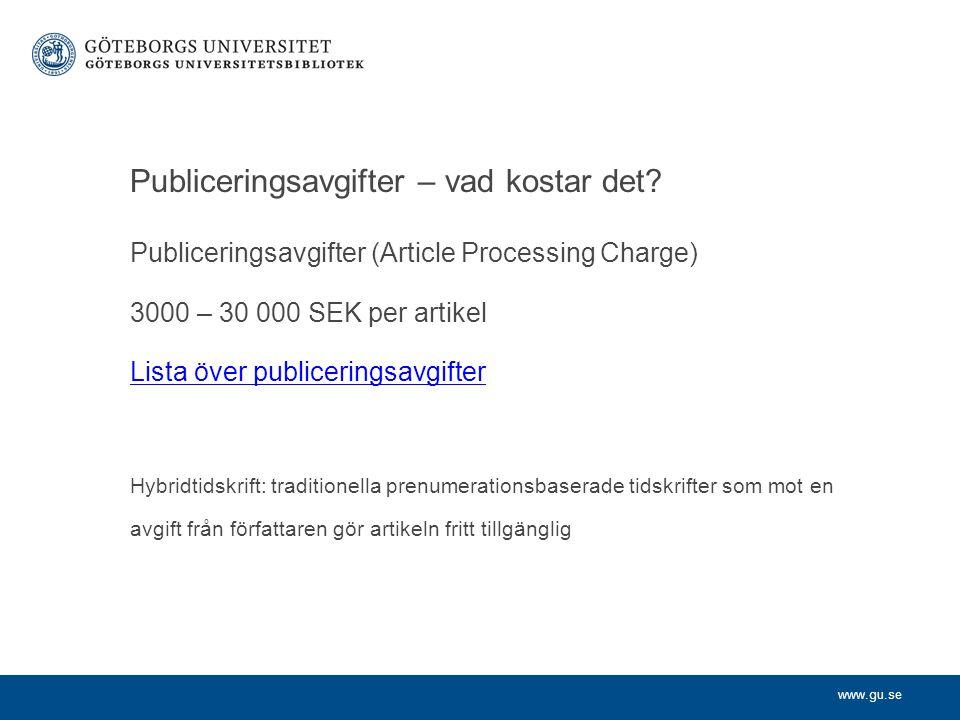 www.gu.se Publiceringsavgifter – vad kostar det.