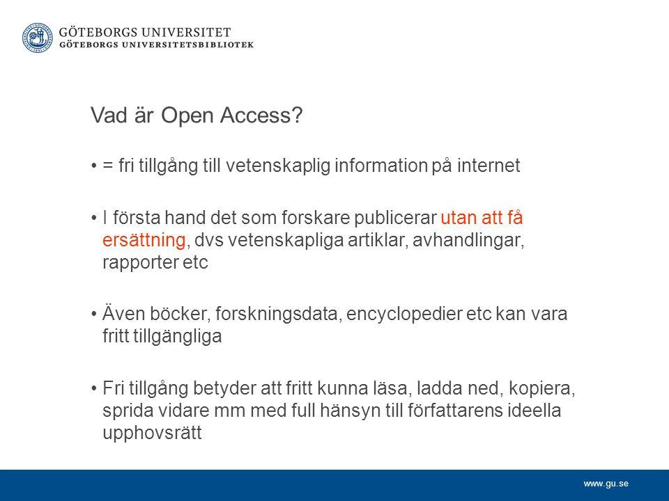www.gu.se Vad är Open Access.