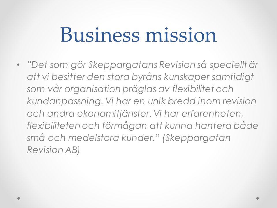 Business mission Det som gör Skeppargatans Revision så speciellt är att vi besitter den stora byråns kunskaper samtidigt som vår organisation präglas av flexibilitet och kundanpassning.