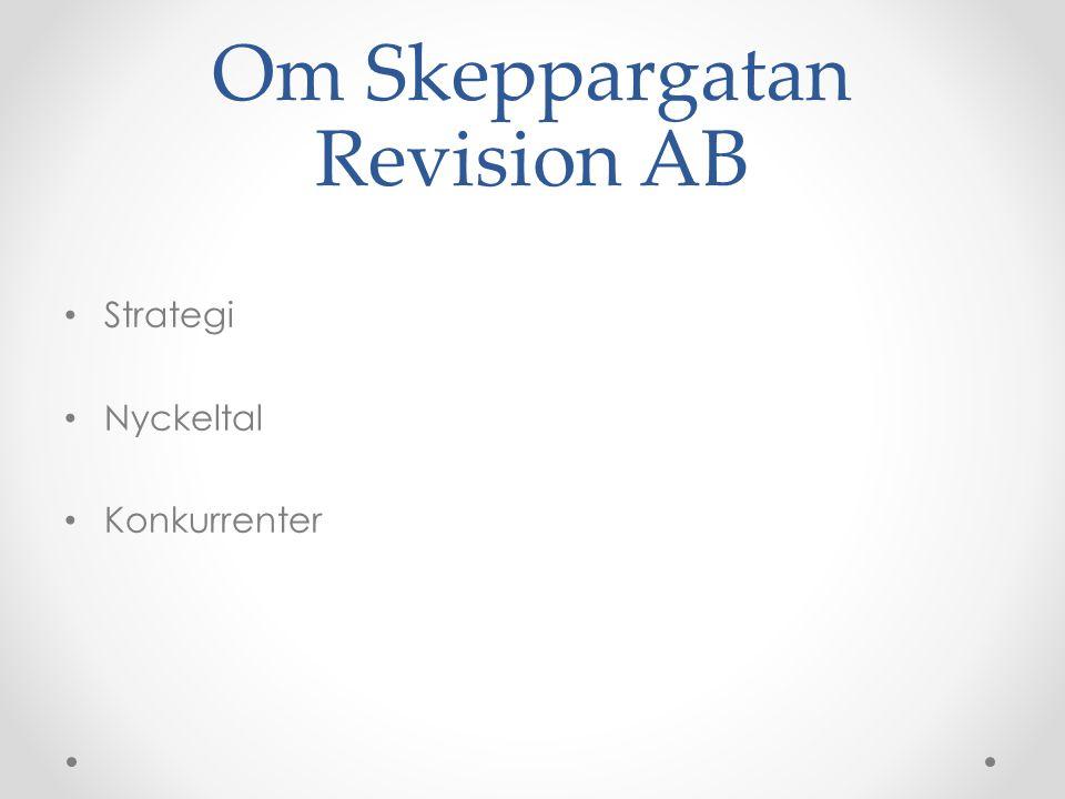 Om Skeppargatan Revision AB Strategi Nyckeltal Konkurrenter