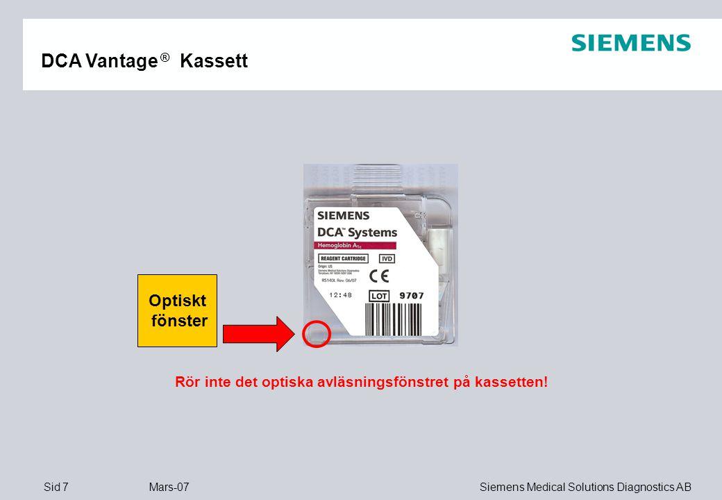 Sid 28 Mars-07 Siemens Medical Solutions Diagnostics AB Den optiska testkassetten gör följande kontroller:  Home position test för att kontrollera kassettens läge.
