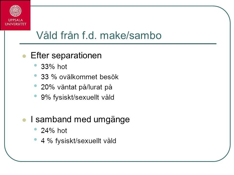 Skilda domäner av politik och praktik (Eriksson 2003, 2007; Eriksson & Hester 2001, Hester 2004) Våld i nära relationer: våldet ett brott, straffrätt, könsperspektiv på våldet: mäns våld mot kvinnor i fokus I Sverige: Polis, åklagare, kvinnojourskvinnor, på senare år: offentliganställda våldsprofessionella Barnskydd: våld som ett socialt problem och välfärdsproblem, socialrätt, våldsamma familjer , mödrars ansvar för barns utsatthet och oförmåga att skydda dem i fokus I Sverige: Socialtjänstens barnskyddsarbete