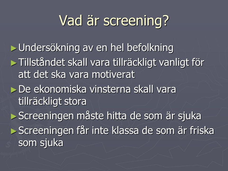 Vad är screening.