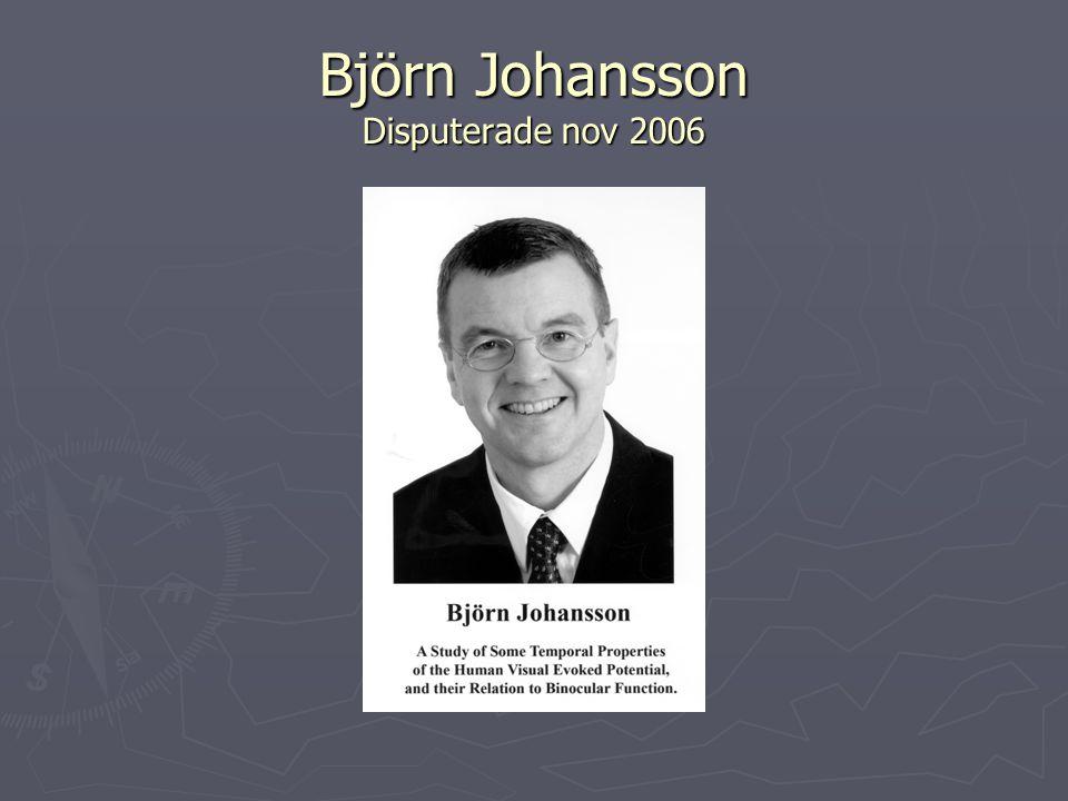 Björn Johansson Disputerade nov 2006
