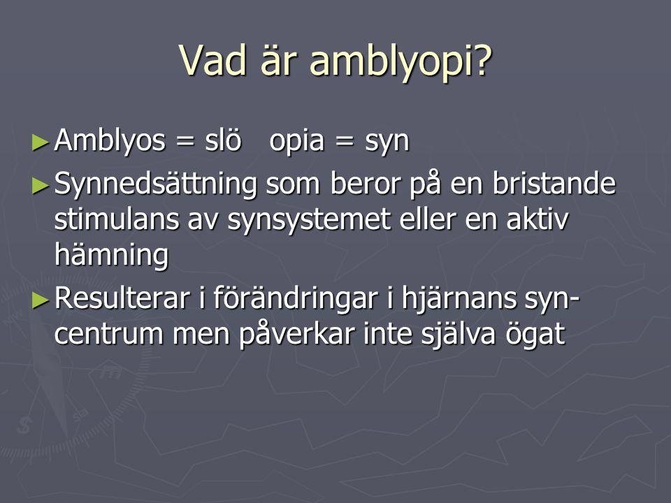 Vad är amblyopi.