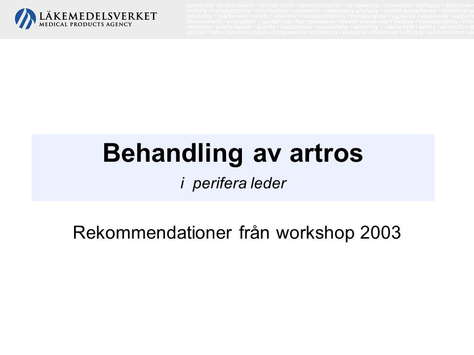 Behandling av artros i perifera leder - rekommendationer från workshop 2003 Definition av artros Ledsjukdom som karaktäriseras av sviktande ledfunktion med varierande destruktion av ledbrosk och ombyggnad av lednära ben.