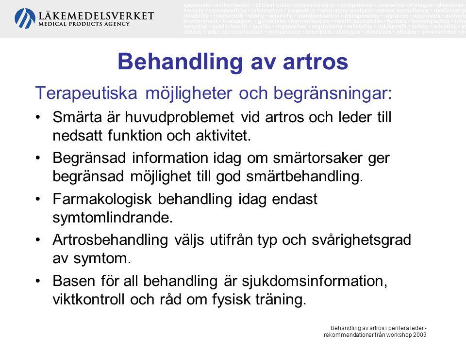 Behandling av artros i perifera leder - rekommendationer från workshop 2003 Behandling av artros, forts