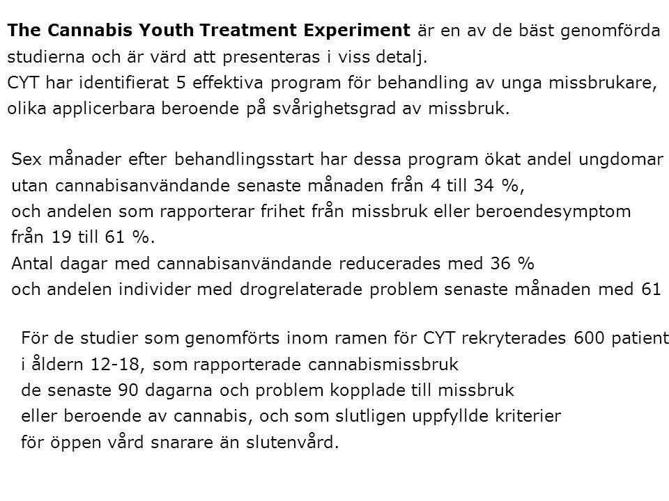 1.Kort, basal, billig behandling bestående av fem sessioner under 6 veckor inkluderande Motivational Enhancement Treatment och Kognitiv Beteendeterapi (KBT).