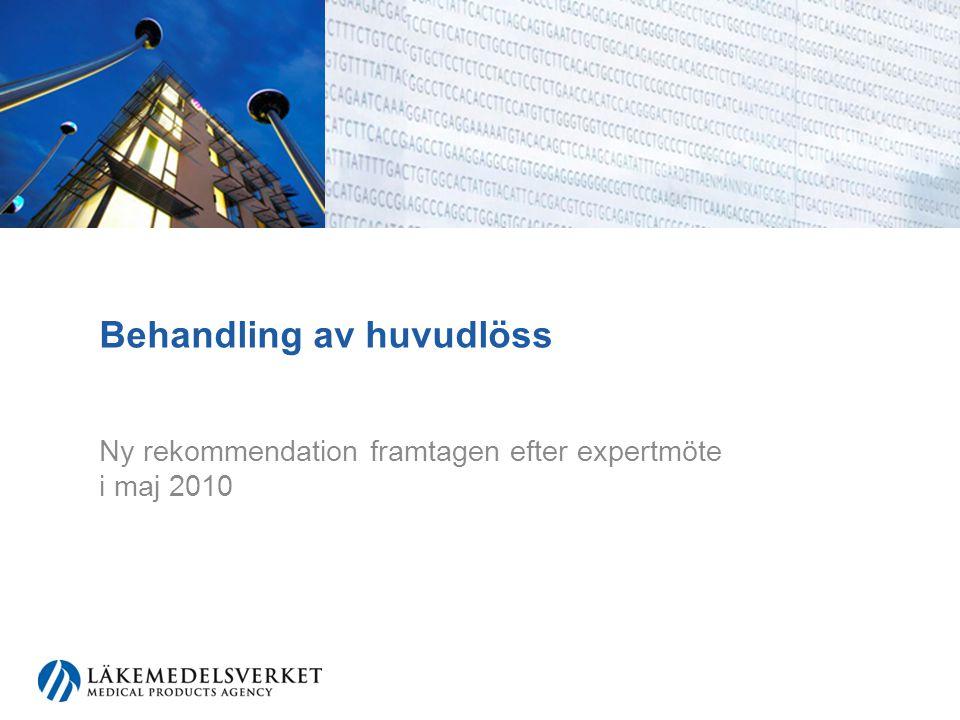 Behandling av huvudlöss Ny rekommendation framtagen efter expertmöte i maj 2010