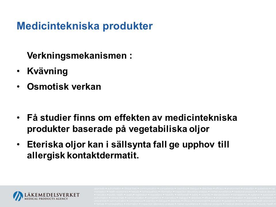 Medicintekniska produkter Verkningsmekanismen : Kvävning Osmotisk verkan Få studier finns om effekten av medicintekniska produkter baserade på vegetab