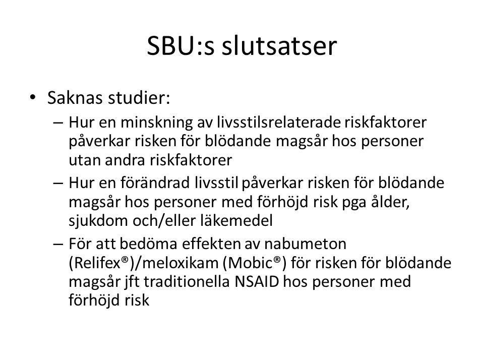 SBU:s slutsatser Saknas studier: – Hur en minskning av livsstilsrelaterade riskfaktorer påverkar risken för blödande magsår hos personer utan andra ri