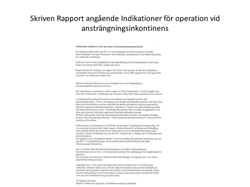 Skriven Rapport angående Indikationer för operation vid ansträngningsinkontinens