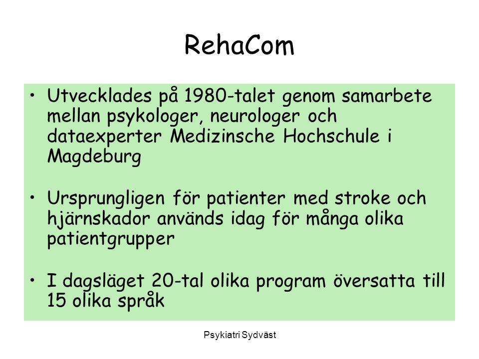 Psykiatri Sydväst RehaCom Utvecklades på 1980-talet genom samarbete mellan psykologer, neurologer och dataexperter Medizinsche Hochschule i Magdeburg