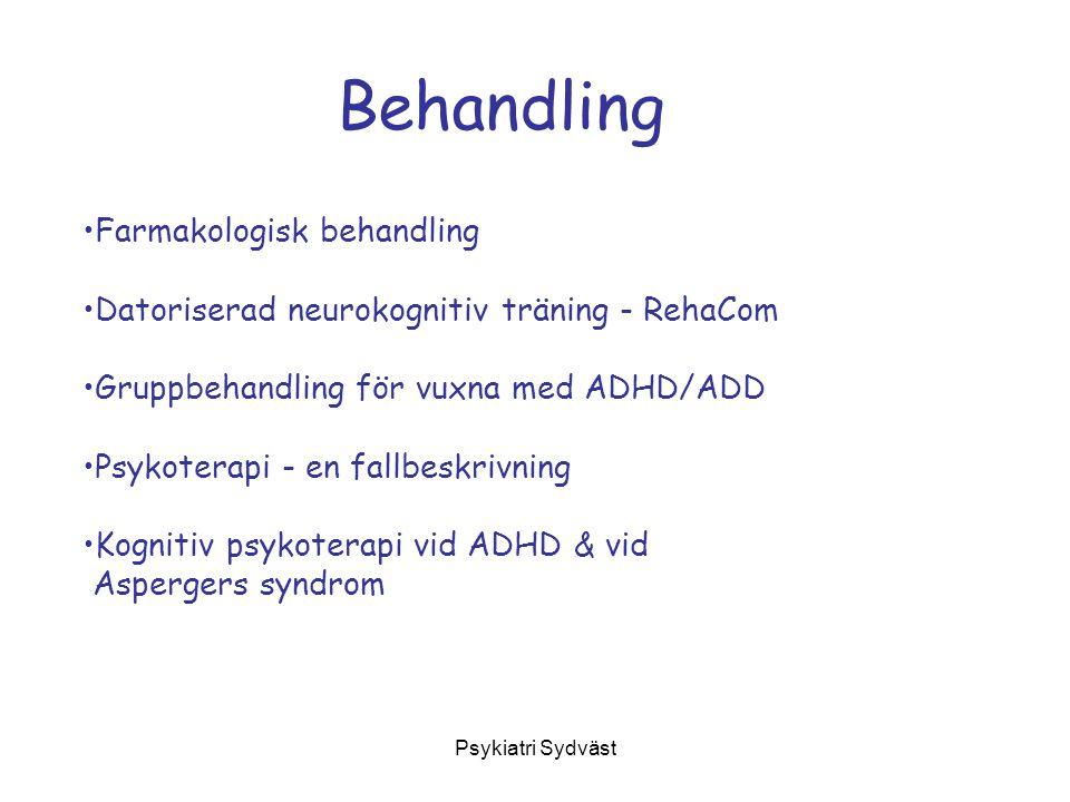 Psykiatri Sydväst Farmakologisk behandling Behandling av ADHD/ADD med centralstimulantia Samsjuklighet –kan behöva behandlas först –behandlingen kan även behöva pågå parallellt