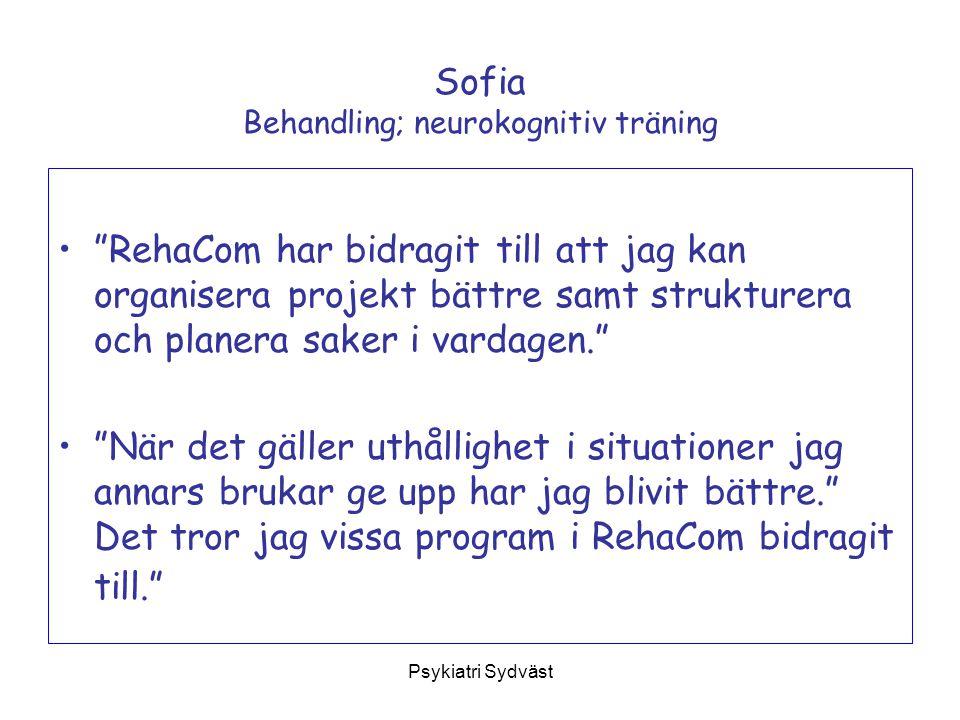 """Psykiatri Sydväst Sofia Behandling; neurokognitiv träning """"RehaCom har bidragit till att jag kan organisera projekt bättre samt strukturera och planer"""