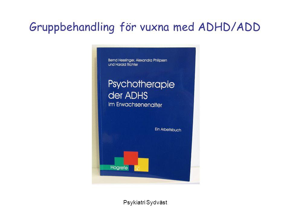 Psykiatri Sydväst Gruppbehandling för vuxna med ADHD/ADD