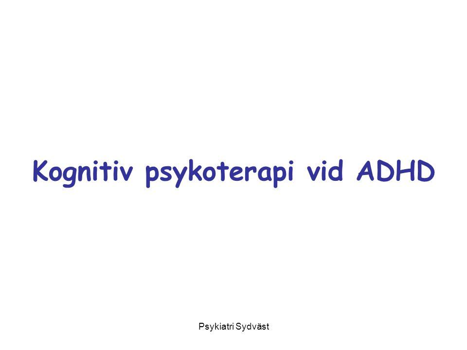 Psykiatri Sydväst Kognitiv psykoterapi vid ADHD