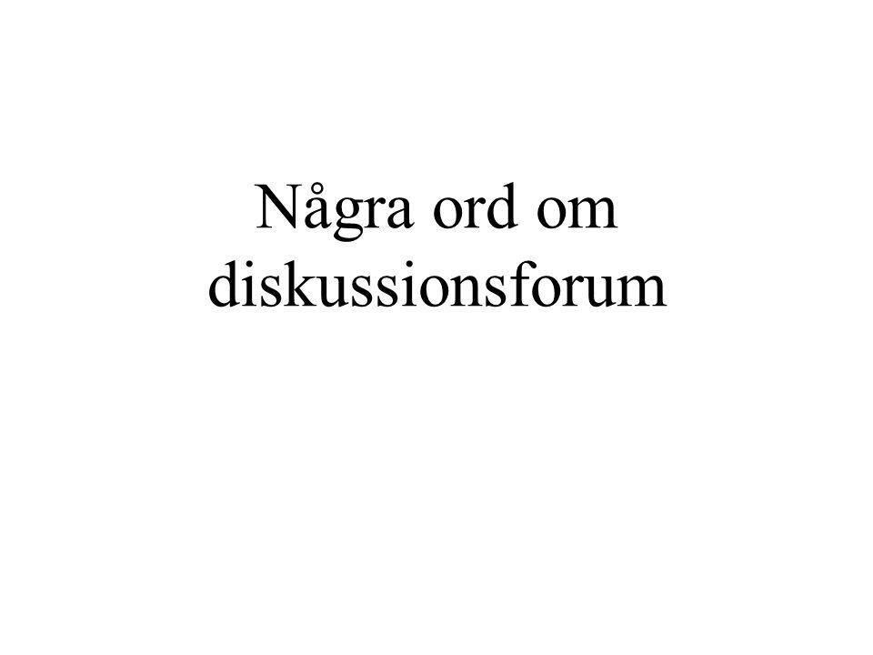 Några ord om diskussionsforum