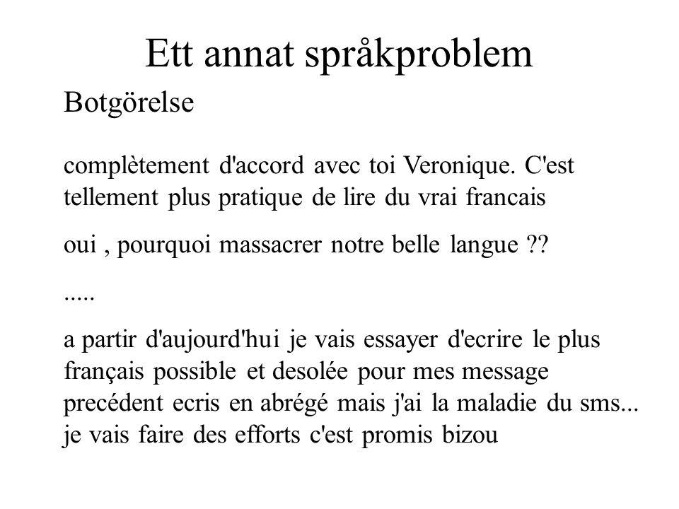 complètement d'accord avec toi Veronique. C'est tellement plus pratique de lire du vrai francais oui, pourquoi massacrer notre belle langue ??..... a