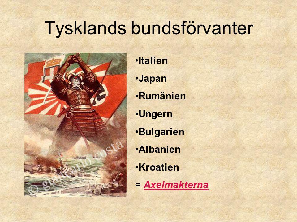 Tysklands bundsförvanter Italien Japan Rumänien Ungern Bulgarien Albanien Kroatien = Axelmakterna