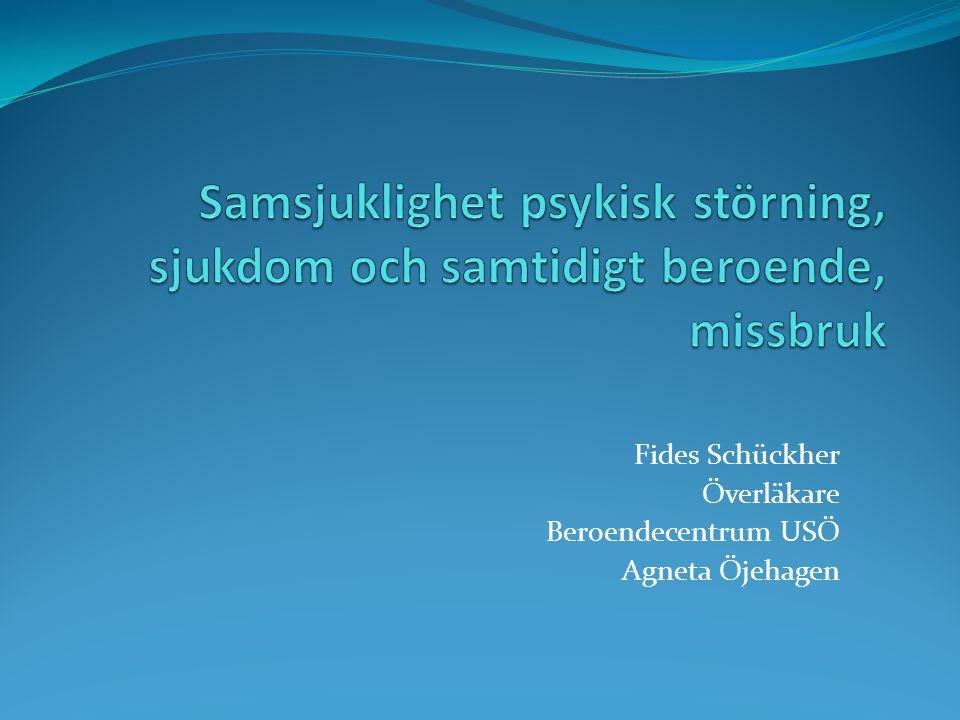 Fides Schückher Överläkare Beroendecentrum USÖ Agneta Öjehagen