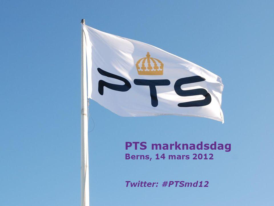 1 PTS marknadsdag Berns, 14 mars 2012 Twitter: #PTSmd12