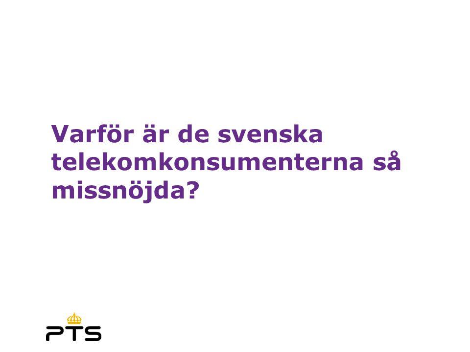 Varför är de svenska telekomkonsumenterna så missnöjda?