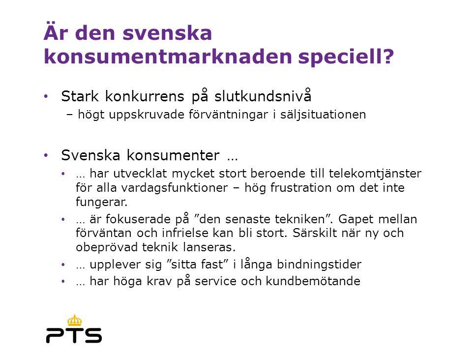 Är den svenska konsumentmarknaden speciell? Stark konkurrens på slutkundsnivå – högt uppskruvade förväntningar i säljsituationen Svenska konsumenter …