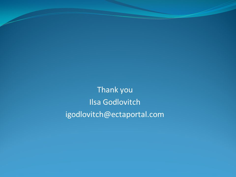 Thank you Ilsa Godlovitch igodlovitch@ectaportal.com