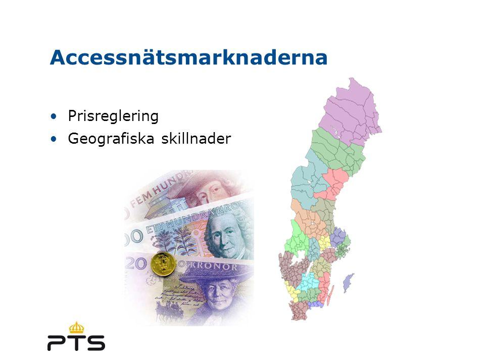 Accessnätsmarknaderna Prisreglering Geografiska skillnader