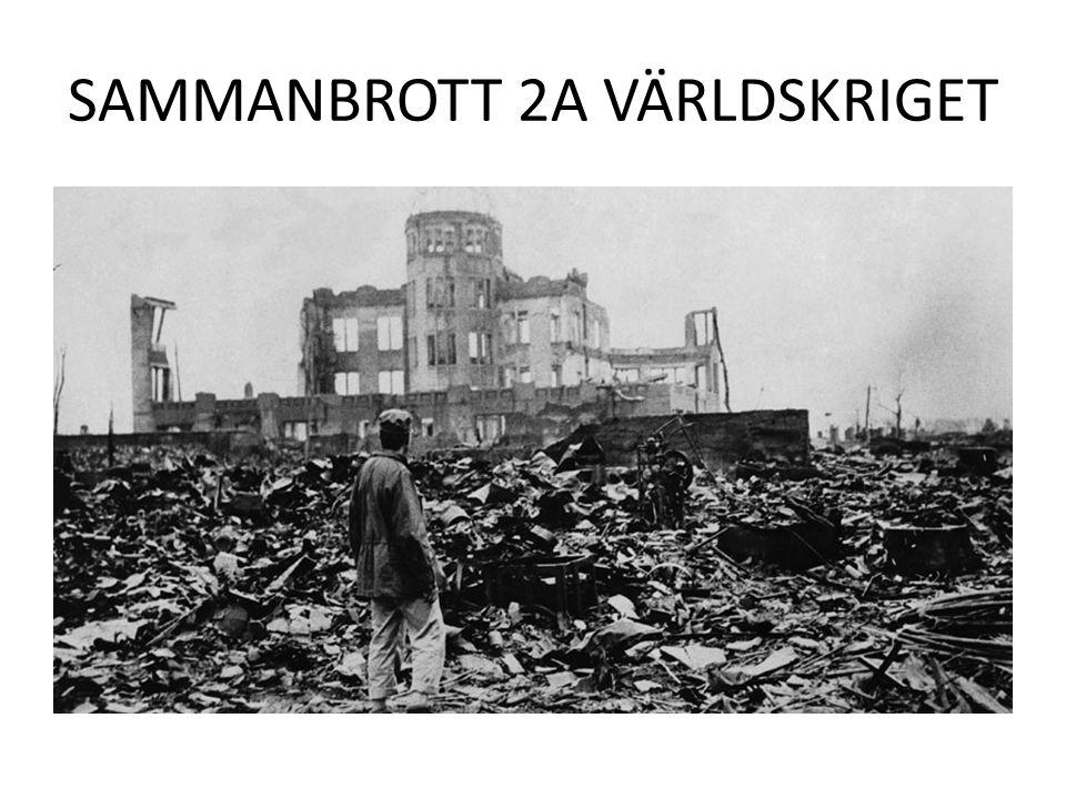 SAMMANBROTT 2A VÄRLDSKRIGET