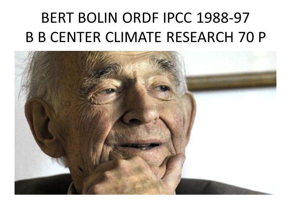 BERT BOLIN ORDF IPCC 1988-97 B B CENTER CLIMATE RESEARCH 70 P
