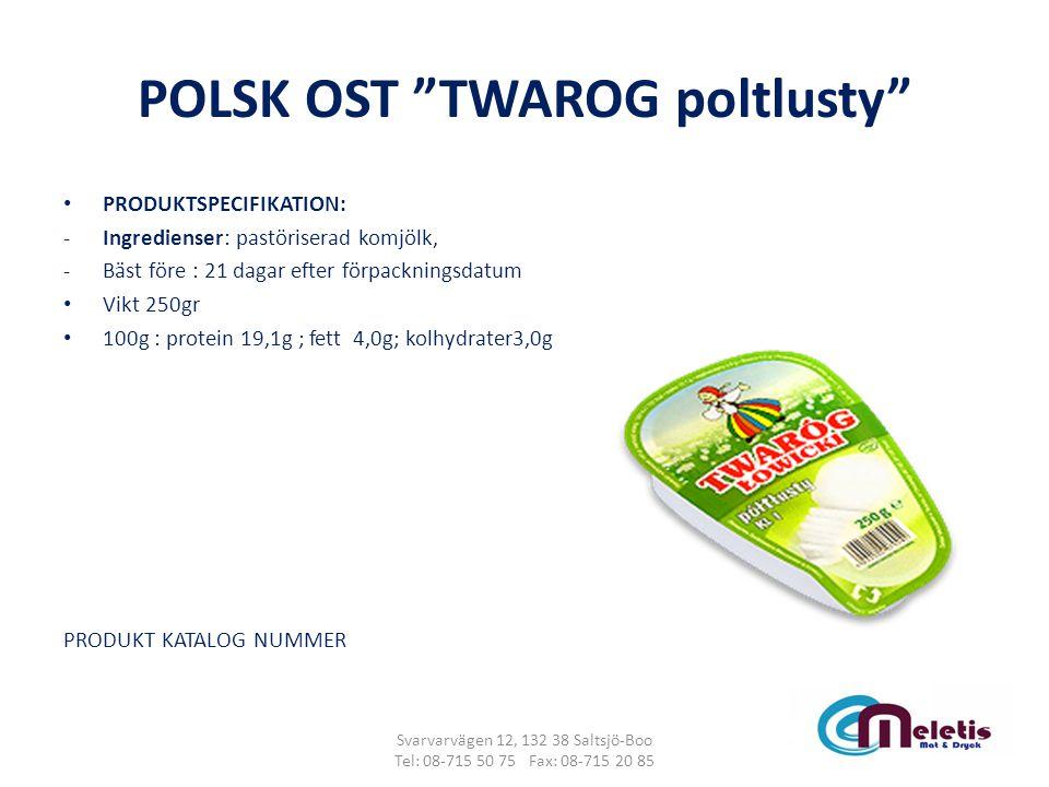 """POLSK OST """"TWAROG poltlusty"""" PRODUKTSPECIFIKATION: -Ingredienser: pastöriserad komjölk, -Bäst före : 21 dagar efter förpackningsdatum Vikt 250gr 100g"""