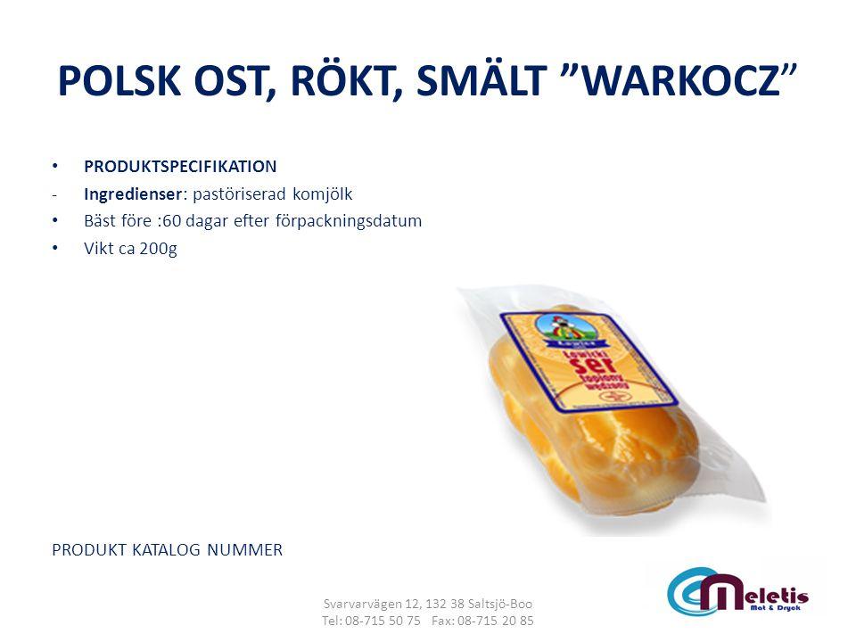 """POLSK OST, RÖKT, SMÄLT """"WARKOCZ"""" PRODUKTSPECIFIKATION -Ingredienser: pastöriserad komjölk Bäst före :60 dagar efter förpackningsdatum Vikt ca 200g PRO"""