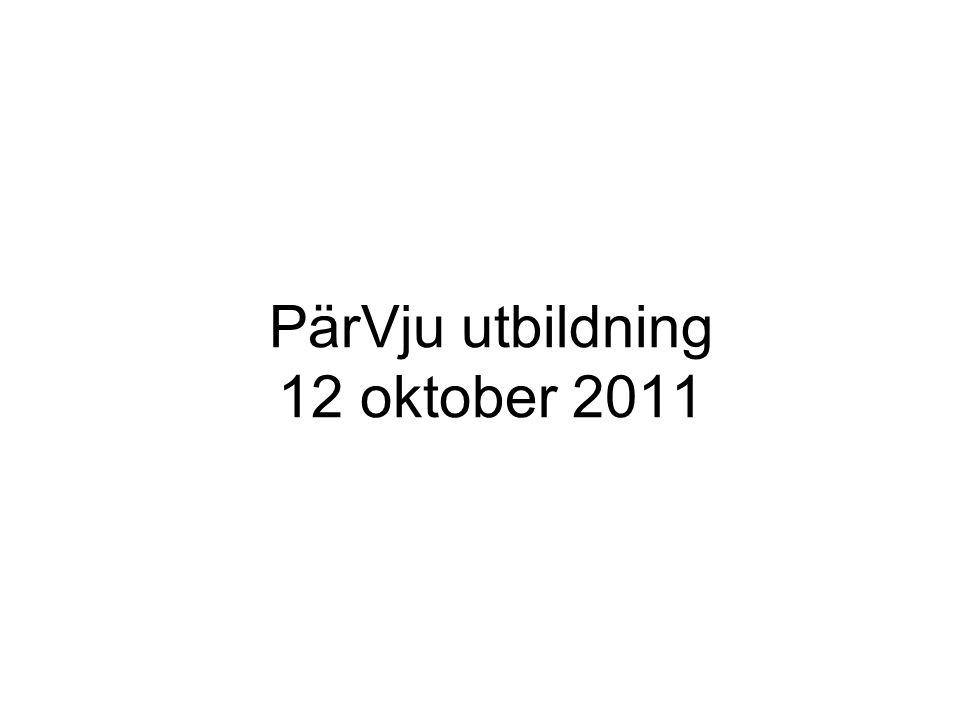 PärVju utbildning 12 oktober 2011