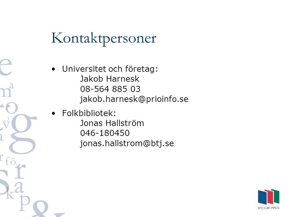 Kontaktpersoner Universitet och företag: Jakob Harnesk 08-564 885 03 jakob.harnesk@prioinfo.se Folkbibliotek: Jonas Hallström 046-180450 jonas.hallstr
