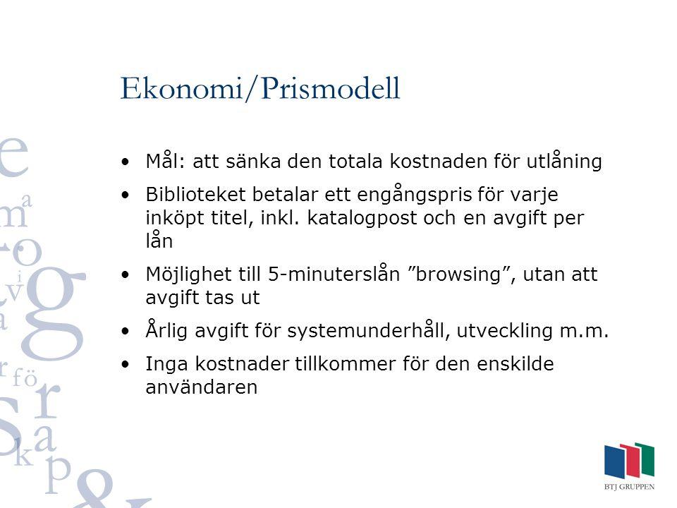 Ekonomi/Prismodell Mål: att sänka den totala kostnaden för utlåning Biblioteket betalar ett engångspris för varje inköpt titel, inkl. katalogpost och