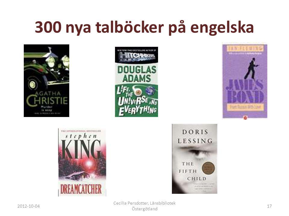 300 nya talböcker på engelska 2012-10-04 Cecilia Persdotter, Länsbibliotek Östergötland 17