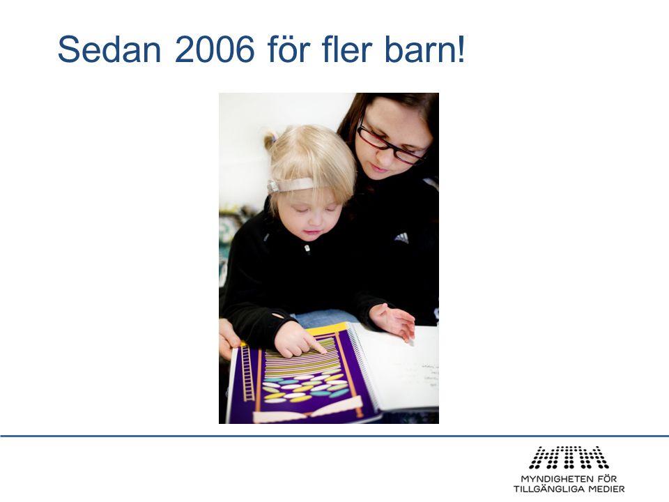 Sedan 2006 för fler barn!