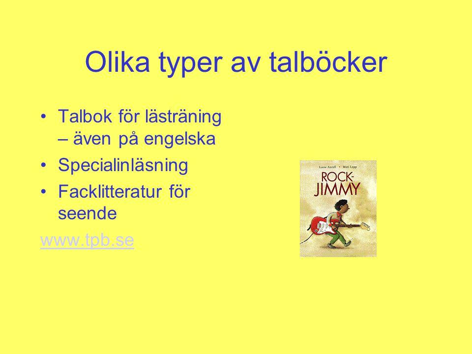 Talbokstillstånd Nedladdning av talböcker kräver talbokstillstånd Bibliotek söker talbokstillstånd hos regeringen Information och exempel på ansökan finns på www.tpb.se