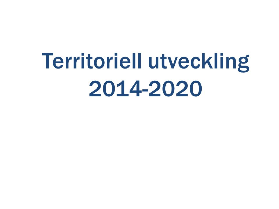 Territoriell utveckling 2014-2020