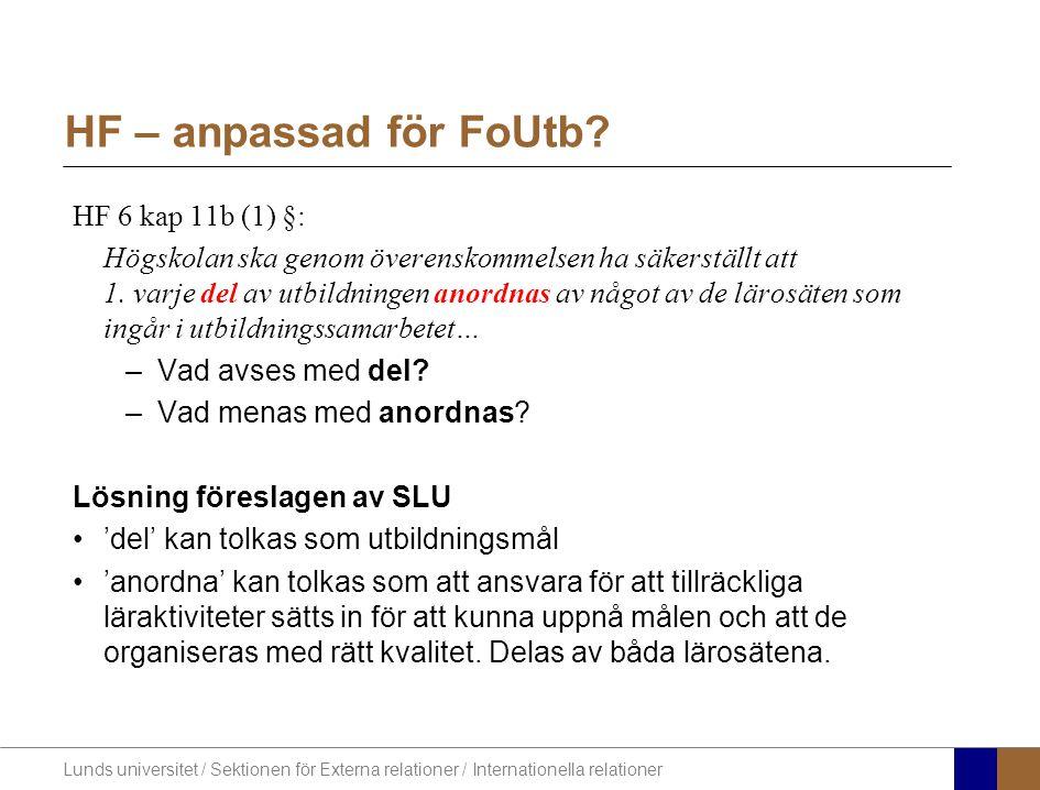 Lunds universitet / Sektionen för Externa relationer / Internationella relationer HF – anpassad för FoUtb.
