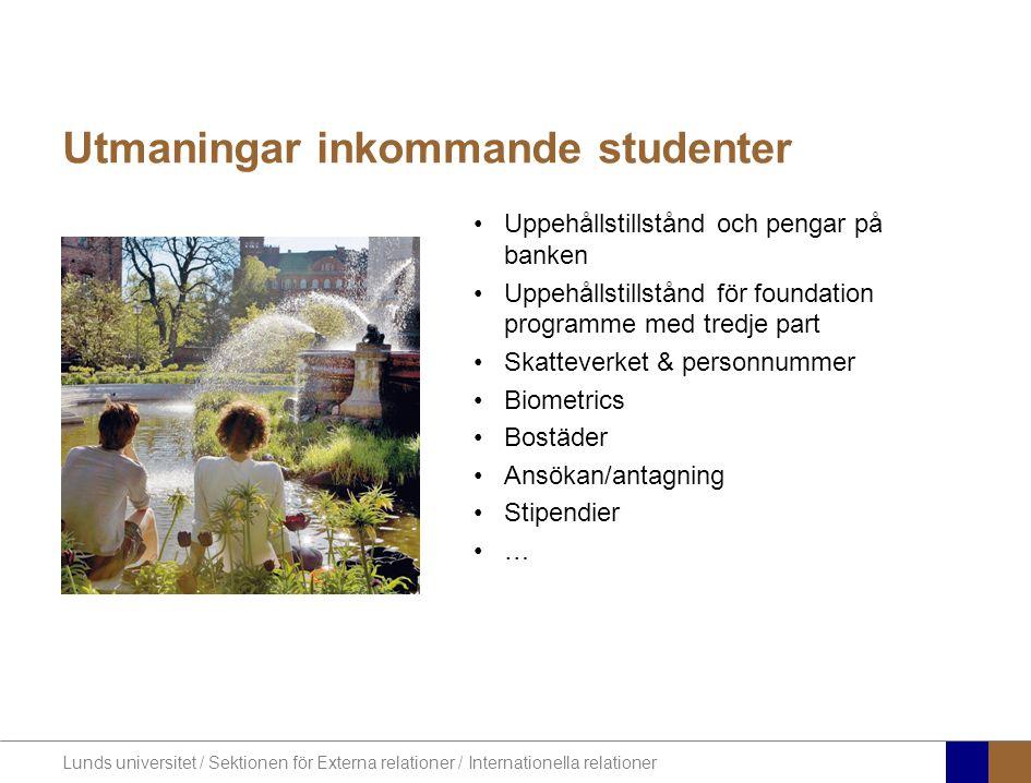Lunds universitet / Sektionen för Externa relationer / Internationella relationer SKA ERASMUS MUNDUS SES SOM EN RESURS ELLER BELASTNING?