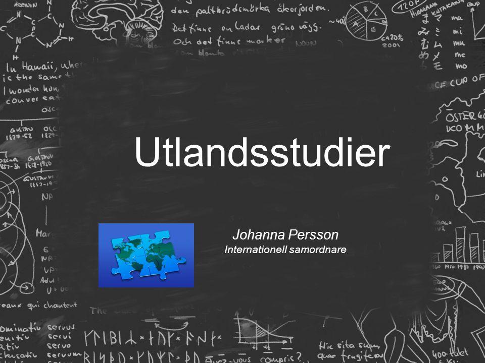 Utlandsstudier Johanna Persson Internationell samordnare