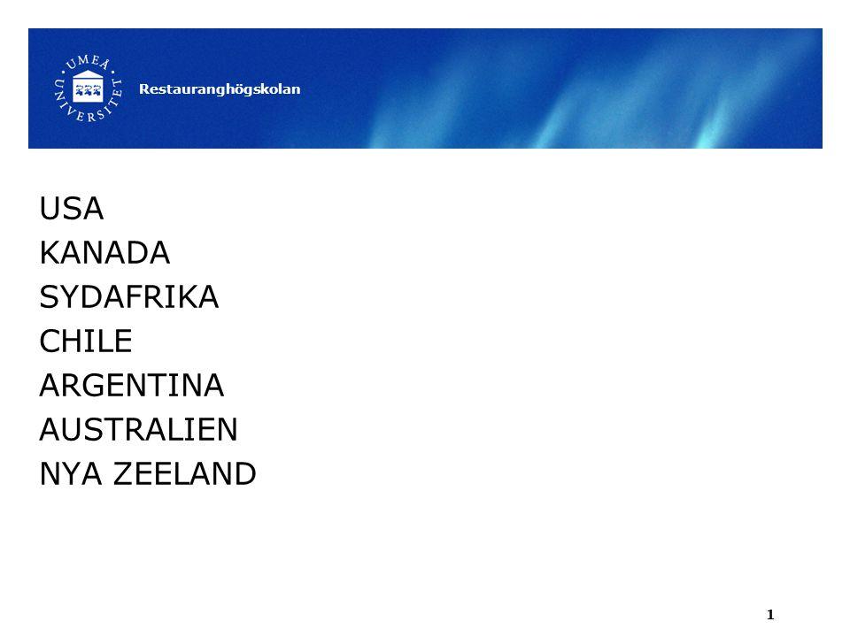 Australien & Nya Zeeland Klimat Nya Zeeland Maritimt klimat – Två smala öar – Ganska svalt klimat – Ofta regn, men regnskugga på östra sidan om bergskedjan Restauranghögskolan 22
