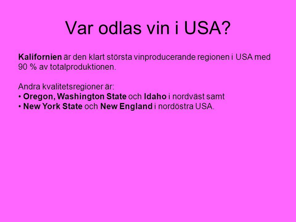 Vinlagar i USA Den federala myndigheten Bureau of Alcohol, Tobacco and Firearms (BATF) reglerar vinodlingarna i USA Man har genom att dela upp landet i American Viticultural Areas – AVA, skapat en vinlag liknande frankrikes Appellation Controllée (AOC) Unikt vad gäller klimat, jordmån och historia samt har klara gränser Minst 85% av vinets innehåll måste sedan komma från druvor odlade inom området.
