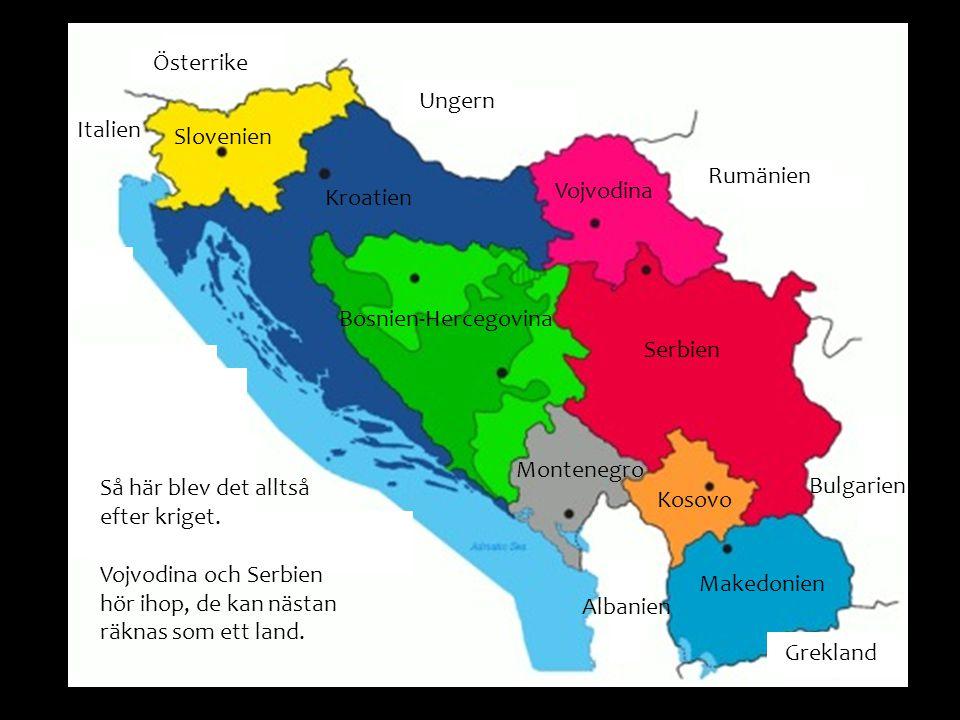 Österrike Ungern Rumänien Grekland Albanien Bulgarien Italien Slovenien Kroatien Bosnien-Hercegovina Serbien Vojvodina Kosovo Montenegro Makedonien Så här blev det alltså efter kriget.
