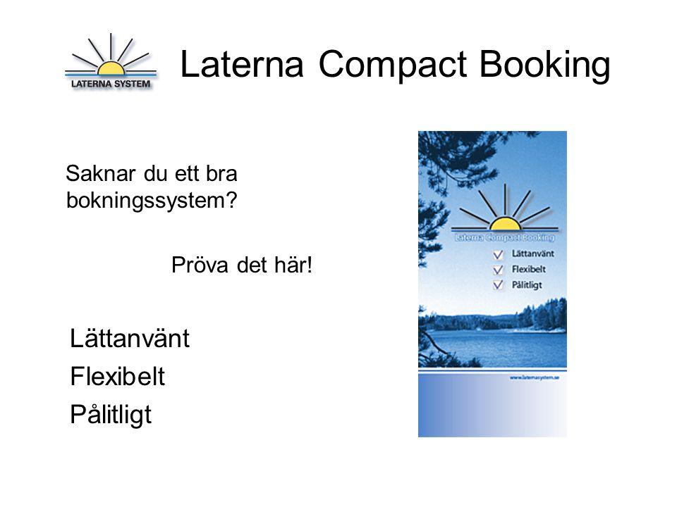 Laterna Compact Booking Saknar du ett bra bokningssystem.